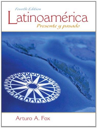 Latinoam�rica Presente y Pasado 4th 2011 edition cover