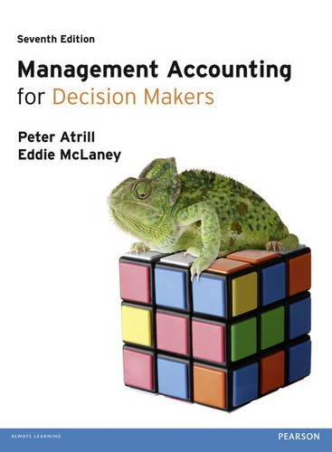 Management Accounting for Decision Makers  7th 2012 (Revised) 9780273762263 Front Cover