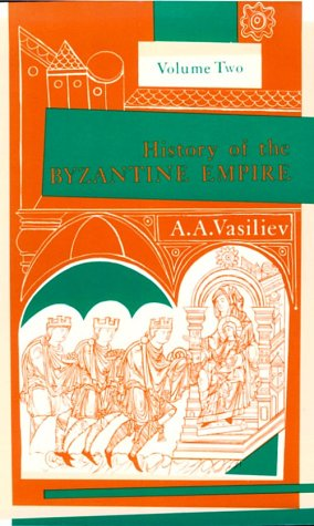 History of the Byzantine Empire, 324-1453  2nd edition cover