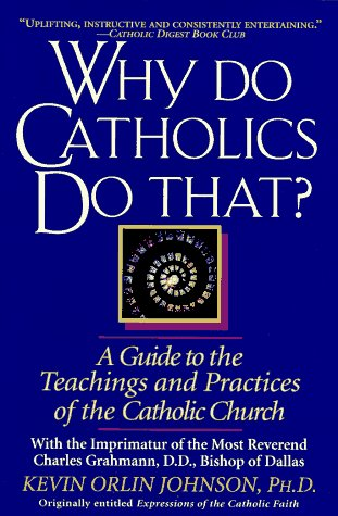 Why Do Catholics Do That?   1995 edition cover