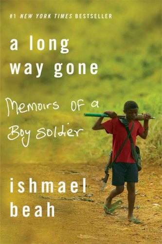 Long Way Gone Memoirs of a Boy Soldier N/A 9780374531263 Front Cover
