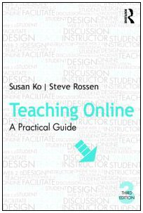 Teaching Online A Practical Guide 3rd 2010 (Revised) edition cover