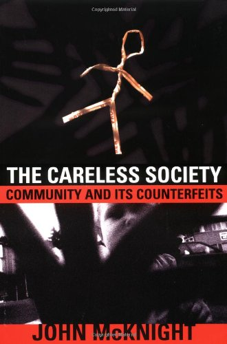 Careless Society Community and Its Counterfeits N/A edition cover