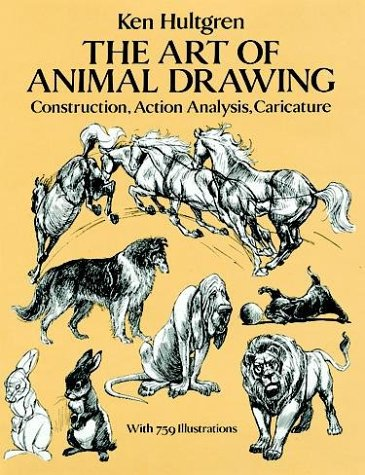 Art of Animal Drawing Construction, Action Analysis, Caricature  1993 (Reprint) 9780486274263 Front Cover