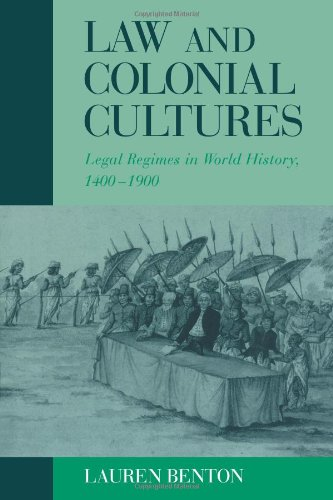 Law and Colonial Cultures Legal Regimes in World History, 1400-1900  2001 edition cover
