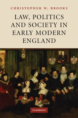 Law, Politics and Society in Early Modern England   2010 9780521182263 Front Cover