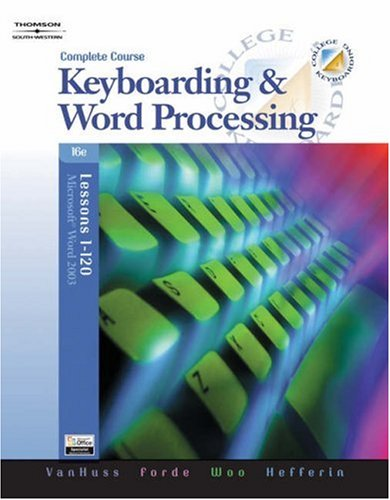 College Keyboarding Complete Lessons 1-120  16th 2006 (Revised) 9780538728263 Front Cover