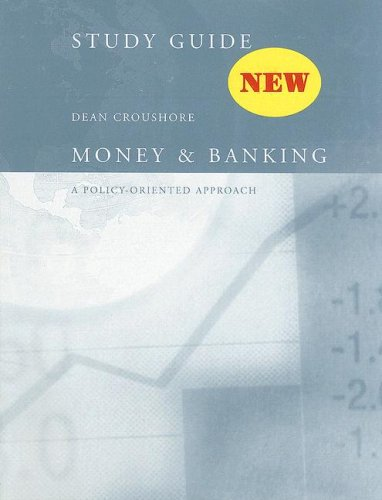 Money and Banking A Policy-Oriented Approach  2007 (Guide (Pupil's)) 9780618161263 Front Cover