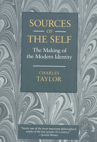 Sources of the Self The Making of the Modern Identity  1989 edition cover
