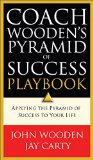 Coach Wooden's Pyramid of Success Playbook Applying the Pyramid of Success to Your Life N/A edition cover