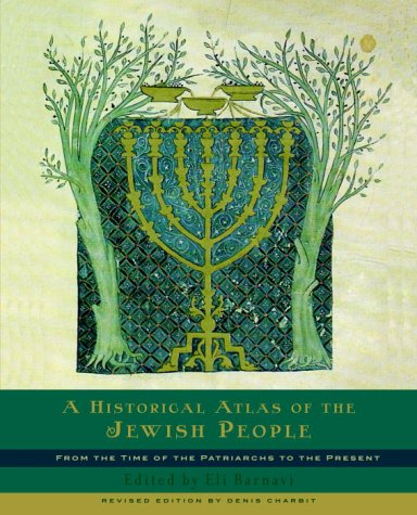 Historical Atlas of the Jewish People From the Time of the Patriarchs to the Present  2003 edition cover