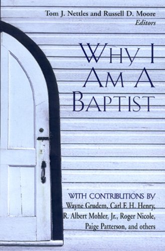 Why I Am a Baptist   2001 edition cover