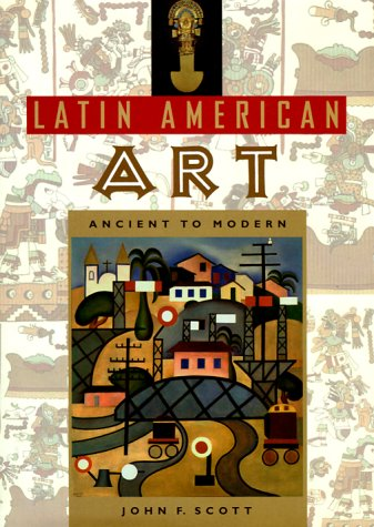 Latin American Art Ancient to Modern Reprint  9780813018263 Front Cover
