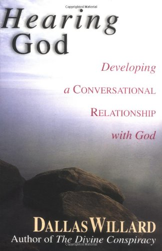 Hearing God Developing a Conversational Relationship with God  1999 9780830822263 Front Cover
