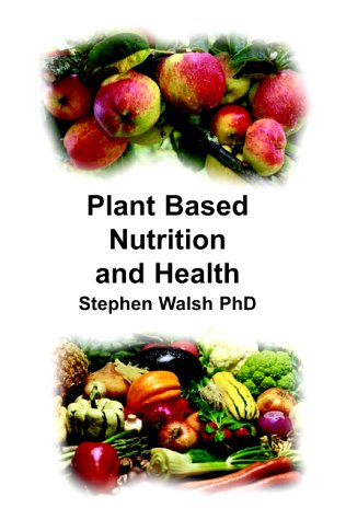 Plant Based Nutrition and Health N/A edition cover