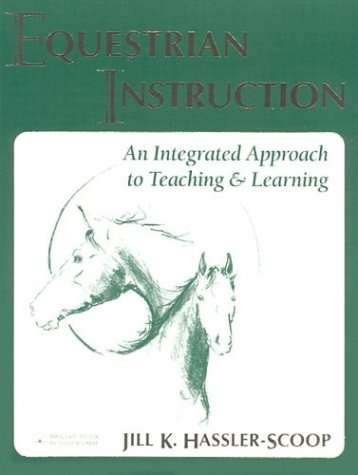 Equestrian Instruction The Integrated Approach to Teaching and Learning  2000 (Revised) edition cover