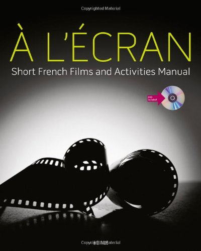 � L'�cran Short French Films and Activities Manual  2012 edition cover