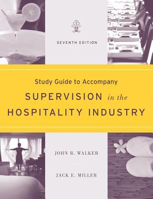 Supervision in the Hospitality Industry  7th 2012 (Student Manual, Study Guide, etc.) edition cover