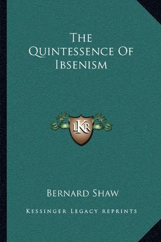 Quintessence of Ibsenism N/A edition cover