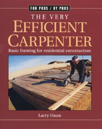 Very Efficient Carpenter Basic Framing for Residential Construction  1992 edition cover