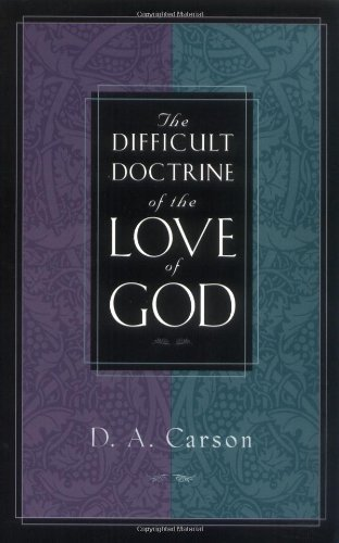Difficult Doctrine of the Love of God   2000 edition cover