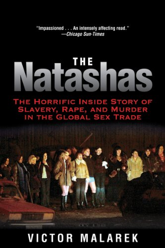 Natashas The Horrific Inside Story of Slavery, Rape, and Murder in the Global Sex Trade N/A edition cover