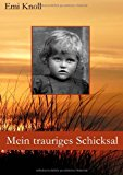 Mein Trauriges Schicksal  N/A 9783842345263 Front Cover