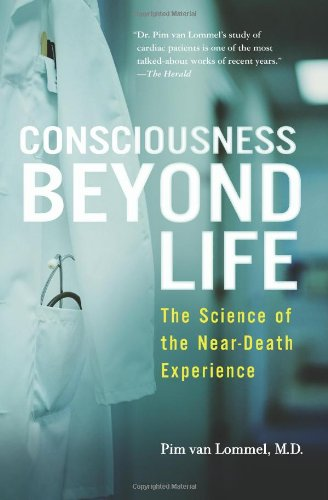 Consciousness Beyond Life The Science of the Near-Death Experience  2011 edition cover