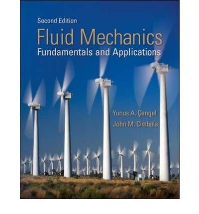 Fluid Mechanics : Fundamentals and Applications 2nd 2009 edition cover