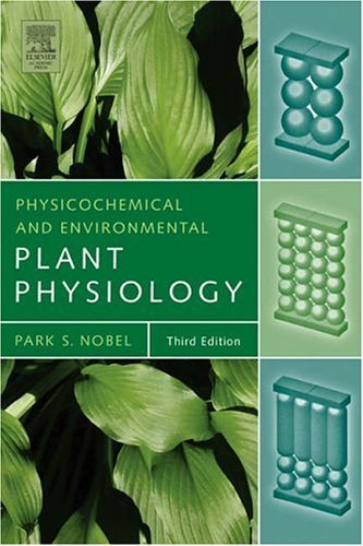 Physicochemical and Environmental Plant Physiology  3rd 2004 (Revised) edition cover