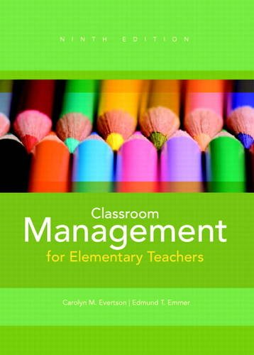 Classroom Management for Elementary Teachers  9th 2013 (Revised) 9780132693264 Front Cover