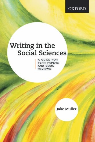 Writing in the Social Sciences A Guide for Term Papers and Book Reviews  2010 edition cover