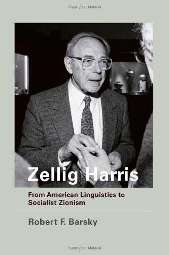 Zellig Harris From American Linguistics to Socialist Zionism  2011 9780262015264 Front Cover