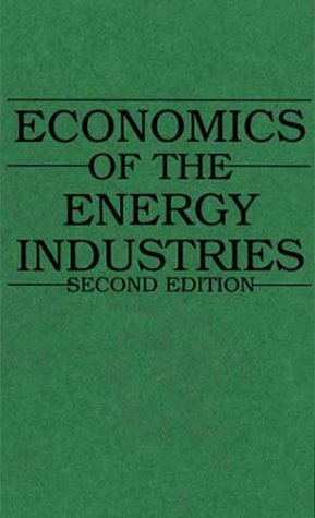Economics of the Energy Industries  2nd 1996 edition cover