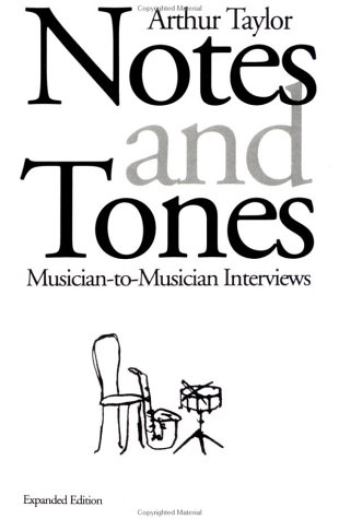 Notes and Tones Musician-to-Musician Interviews 2nd (Revised) 9780306805264 Front Cover