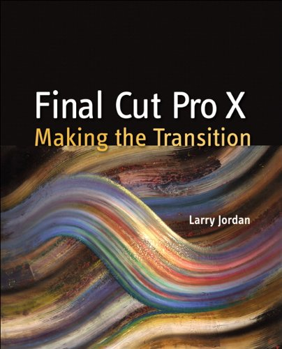 Final Cut Pro X Making the Transition  2012 edition cover