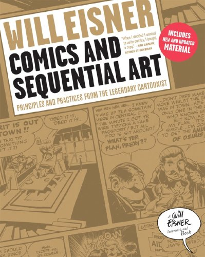 Comics and Sequential Art Principles and Practices from the Legendary Cartoonist  2008 edition cover