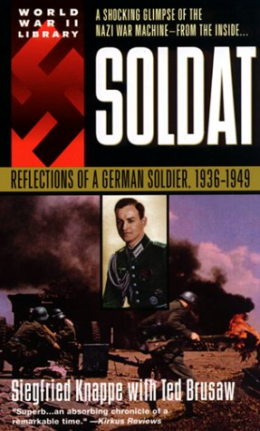 Soldat Reflections of a German Soldier, 1936-1949  1992 edition cover