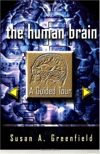 Human Brain A Guided Tour Revised  9780465007264 Front Cover