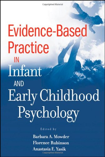 Evidence-Based Practice in Infant and Early Childhood Psychology   2009 edition cover