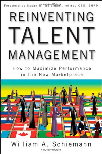 Reinventing Talent Management How to Maximize Performance in the New Marketplace  2009 edition cover