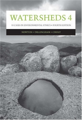 Watersheds 4 Ten Cases in Environmental Ethics 4th 2006 (Revised) edition cover