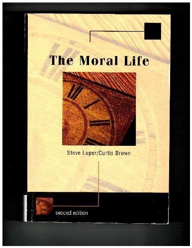 Moral Life  2nd 2005 edition cover