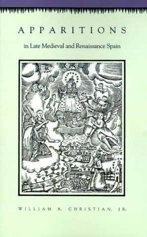 Apparitions in Late Medieval and Renaissance Spain   1989 edition cover