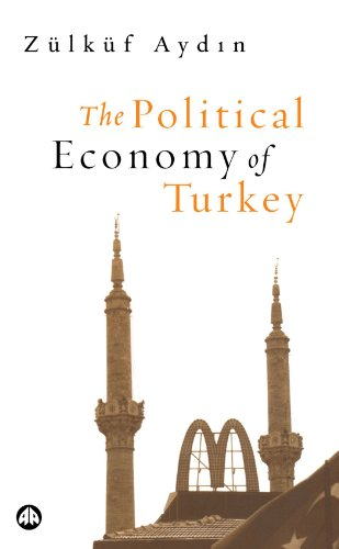 Political Economy of Turkey   2005 9780745318264 Front Cover
