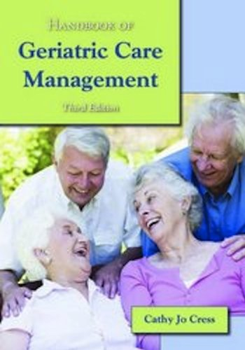 Handbook of Geriatric Care Management  3rd 2012 (Revised) 9780763790264 Front Cover