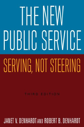 New Public Service Serving, not Steering 3rd 2011 (Revised) edition cover