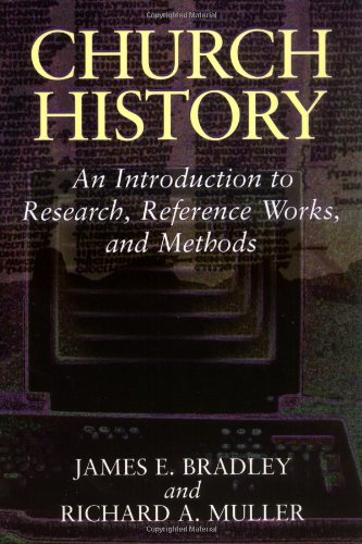 Church History An Introduction to Research, Reference Works, and Methods  1995 edition cover