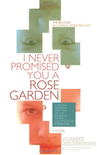 I Never Promised You a Rose Garden  N/A edition cover