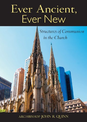 Ever Ancient, Ever New Structures of Communion in the Church  2013 edition cover